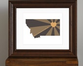 Montana Art Print - State of Love - Home is wherever I'm with you quote - brown, charcoal gray, gold - manly guy gift - 8 x 10