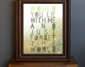 Romantic and Hazy Art Print - Just Forget The World - Snow Patrol lyric - love gift, daydream, dreamy, nature - green, gray - 8 x 10