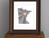 Custom State of Love, Minnesota Art Print - Home is wherever I'm with you quote - midwest, wall art, wedding gift - pink and grey - 8 x 10