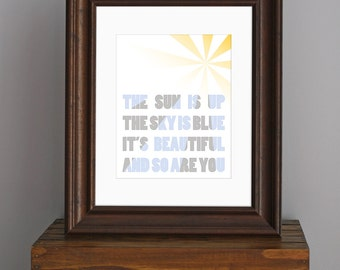 Typography Art Print - Love Quote - The Sun Is Up, The Sky Is Blue - Beatles lyric - gift for her or home decor - 8 x 10