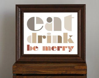 Kitchen or Dining Art Print - Eat, Drink, Be Merry - holiday entertaining, foodie decor, chef, hostess gift - brown, grey, red - 8 x 10