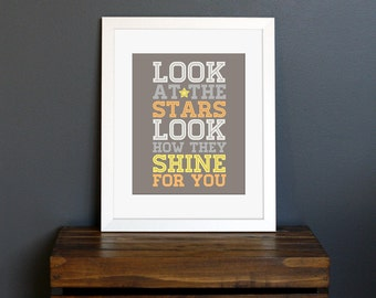 Look At The Stars Typography Art Print - Coldplay song - soul mate, love, nursery, kid's room - yellow, orange, brown, gray - 8 x 10
