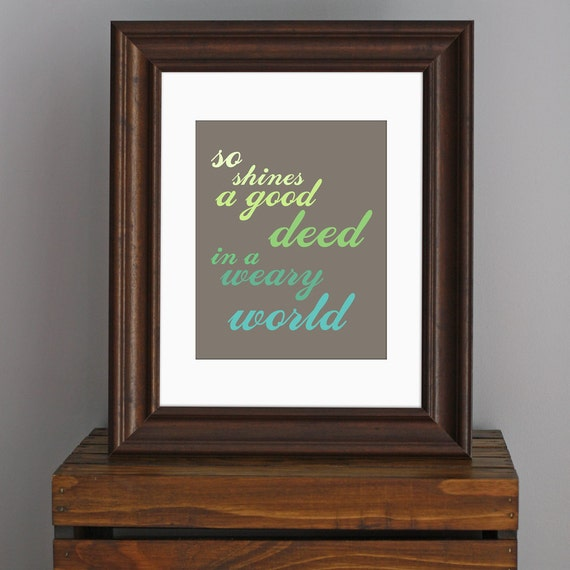 Typography Inspirational Art Print - Willy Wonka / Shakespeare quote - shades of green - word art, movie lover gift - 8 x 10