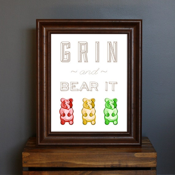 Gummy Bear Typography Art Print - Grin and Bear It - candy, fun home decor, kitchen print, inspirational saying, bright colors - 8 x 10