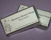 Mystery Money Soap!  You choose from over 50 scents!  Holiday Labels available!