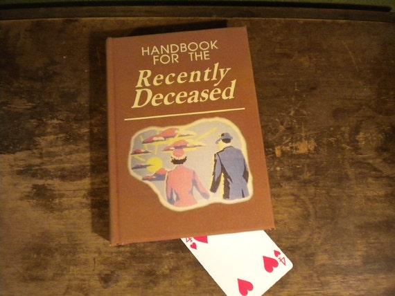 Handbook For The Recently Deceased Spine