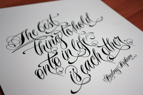 The Best Thing To Hold Onto In Life Is Each Other - Audrey Hepburn Quote art - love / wedding quote