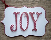 Christmas Tags - Set of 3 Red  & White Joy Tags