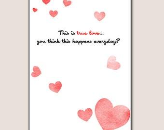 Wuv, Twue Wuv - Princess Bride Valentine Card- You Print
