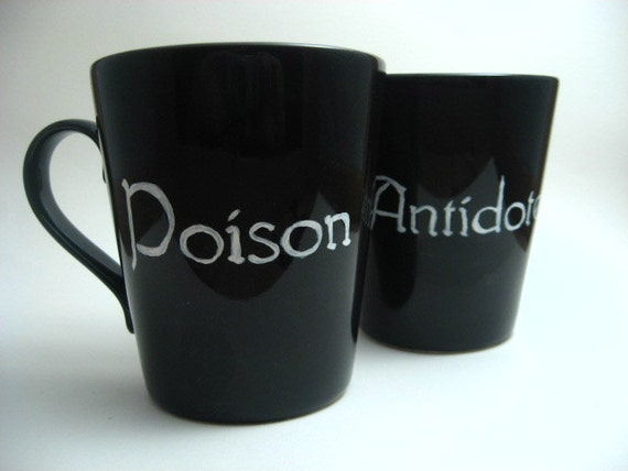 Coffee Cup - A Perfect Pair - Poison - Antidote - Coffee Mug - Gift Under 25