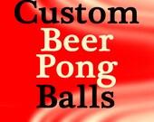 Custom Beer Pong Balls, One Dozen, Simple