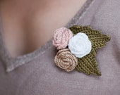 Crochet flower brooch roses with leaves - beige pale pink white shabby chic