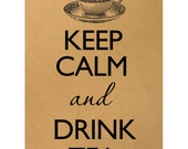 Keep calm and drink tea Digital Image Download Sheet Transfer To Pillows T-Shirt Towels Burlap Bag or Print on paper, etc. Item A0556