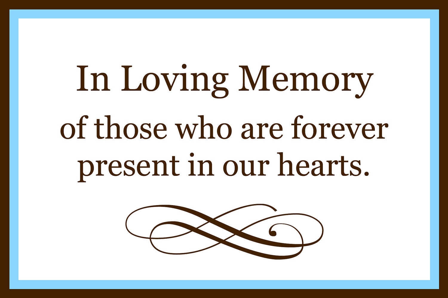 Image Result For Printable In Loving Memory Sign