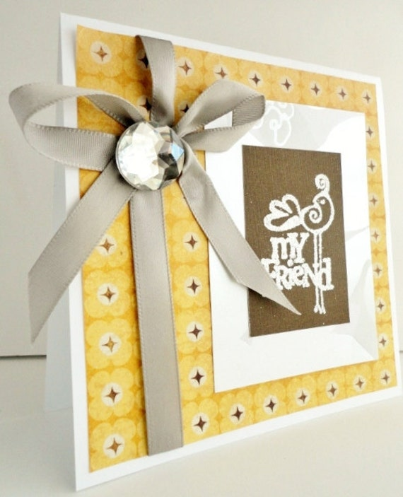 MY FRIEND Yellow Brown blank inside Greeting Card, Silver, Bird Embossed Stamp, Muted Yellow Gold, Clear Rhinestone Gem