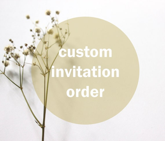 Custom Invitation Order for Dathalinn ONLY please