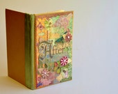 Girl's diary- Happily Ever After- handmade journal, garden fairy, diary, girl journal, journal for girls, diary for teen girl, woodland