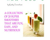 Smoothies: 20 Super Smoothies That You Can't Live Without