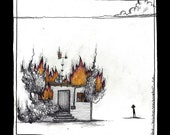 This building is totally burning down - Building on fire - Print of an original Illustration