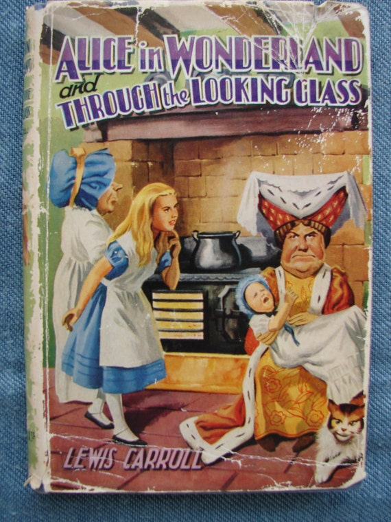 1915 Alice in Wonderland & through looking glass-Vintage bk.with dustwrapper.