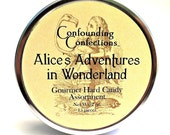 Gourmet Sweets - Alice's Adventures in Wonderland by Confounding Confections - All Natural Hard Candy