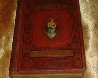 The Golden Book of english Song Containing selections from the Principal Poets of the Present Century