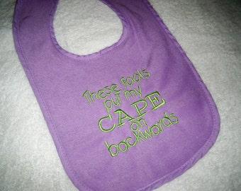 Purple Bib - These Fools Put My Cape on Backwards - Baby Girl Bib - Purple & Lime Green