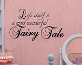 wall decals nursery Life itself is a most wonderful fairy tale wall decal kids nursery decor home decor vinyl decal wall quote kids decal