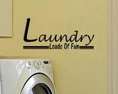 wall decal quote Laundry loads of fun