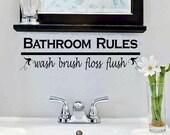 wall decal - Bathroom rules wash brush floss flush