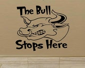 vinyl wall decal quote The bull stops here Darts gameroom