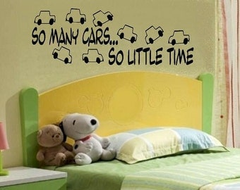 vinyl wall decal quote So many cars So little time kids nursery