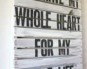 My Whole Heart- White Rustic Pallet Wood Sign