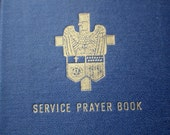 Vintage 1941 WW2 Service Prayer Book The Lutheran Church-Missouri Synod