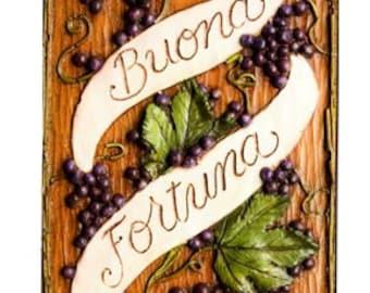 Buona fortuna Italian plaque for Tuscan Decor