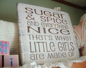 """Rustic  Nursery Sign """"Sugar and Spice and Everything Nice"""" Hand painted, Shabby, Cottage Chic, Pink, brown. Nursery, girls room."""