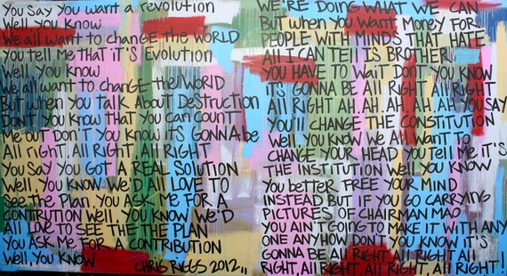 song analysis on revolution by john The song 'revolution' is about finding redemption in all the disgusting things going on in the world and that the world slowly is changing a revolution is happening whether you are on board or not.