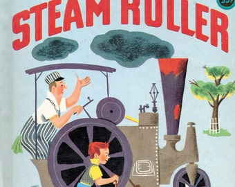 Billy and His Steam Roller Vintage Wonder Book Illustrations by Bernice Myers 1951