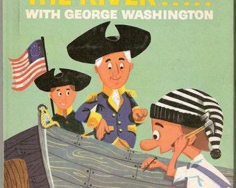 Hector Crosses the River with George Washington Wonder Book Illustrated by Joe Crapanzano & Herbert Bezada Jr