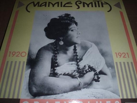 Mamie Smith Record Album, Crazy Blues, 1920-21 OFFICIAL IMPORT LP