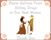 Please Refrain From Selling Drugs - PDF counted cross stitch pattern 8X10