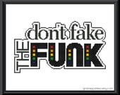 Dont fake the funk - rainbow - Grannie Panties original PDF counted cross stitch pattern 8X10