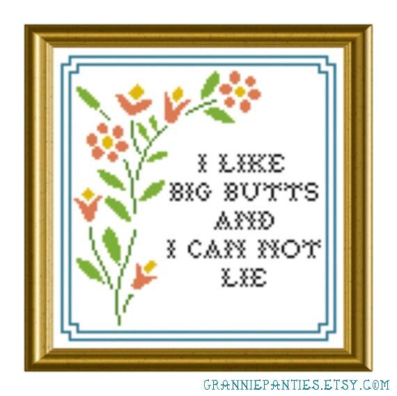 Sir Mix-a-lot - I like big butts - Grannie Panties original PDF counted cross stitch pattern 8X10