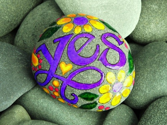 Just Say YES  /  Painted Stone / Sandi Pike Foundas