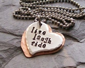 Handstamped Heart-Horse Cowgirl Equestrian Quote Pendant -Necklace-Mixed Metal