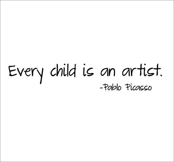 Every Child Is An Artist Vinyl Wall Decal By