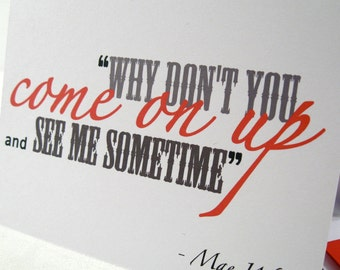 Naughty Love Note - Valentines Card - Greeting - Anniversary - Sexy - Come Up See Me - No Angel - Mae West Quote - Free Shipping MW103