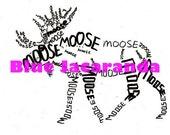 INSTANT DOWNLOAD - Moose PDF - Printable Word Art - Calligram
