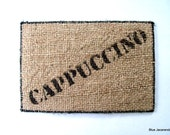 Burlap Cappuccino Card Hand-Stenciled Upcycled Coffee Sack Rustic Decor