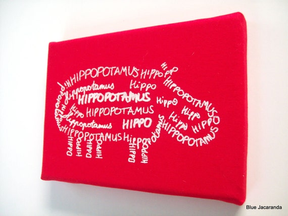 Nursery Art Hippo Screen Print Word Art  White on Red Stretched on Canvas